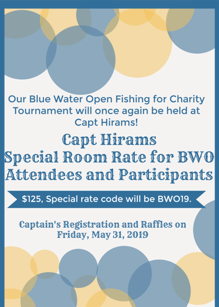 capt Hirams Special Room Rate for Blue Water Open attendees and participants